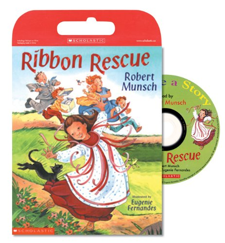 Tell Me a Story: Ribbon Rescue: Book and CD [Paperback] (0439956145) by Robert Munsch