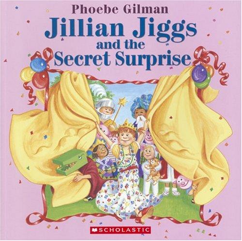 9780439957816: Jillian Jiggs and the Secret Surprise