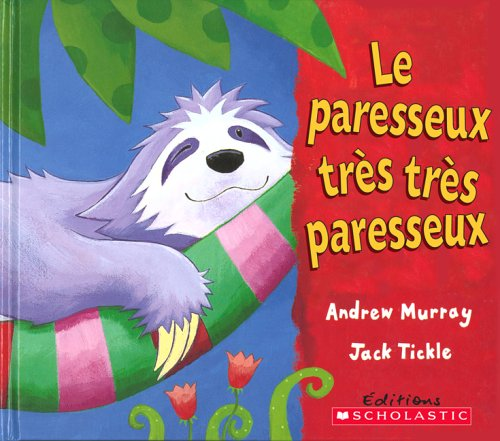 Paresseux tr?s tr?s paresseux Le: Murray/Tickle