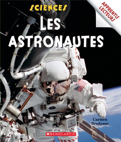 9780439958349: Astronautes Les