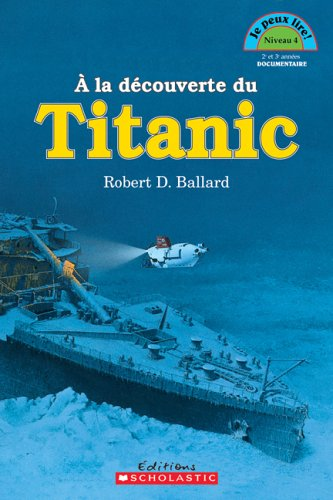 9780439958455: A la d�couverte du Titanic Niv. 4