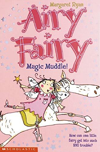9780439959261: Magic Muddle! (Airy Fairy)