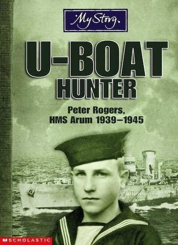 9780439959384: U-boat Hunter (My Story)