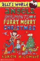 9780439959452: Angels, Arguments and a Furry, Merry Christmas (Ally's World)