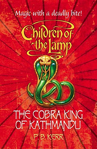 9780439959599: Cobra King Of Kathmandu (Children Of The Lamp)