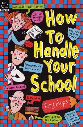 How to Handle Your School: Apps, Roy