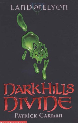 9780439959957: Dark Hills Divide (Land of Elyon Book 1)