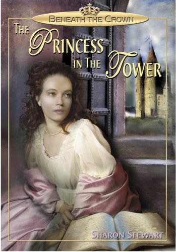 9780439961035: The Princess in the Tower (Beneath the Crown)