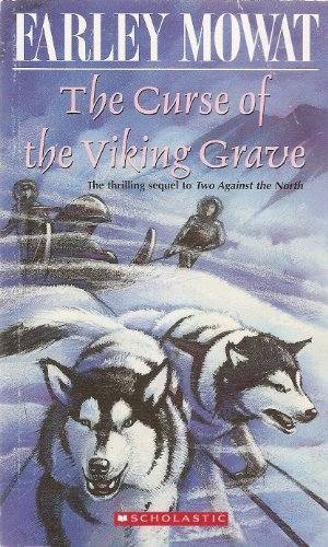 The Curse of the Viking Grave: Mowat, Farley
