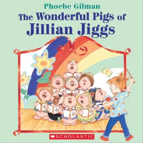 9780439961868: The Wonderful Pigs of Jillian Jiggs