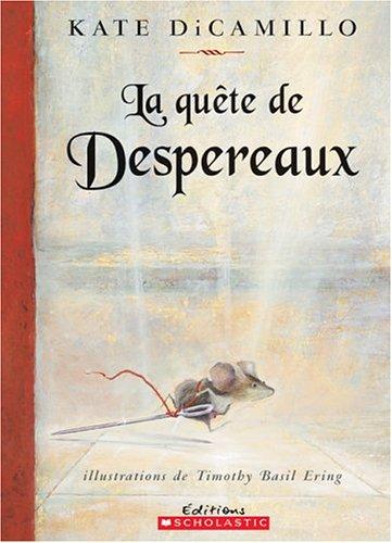 La quete de Despereaux: Kate DiCamillo