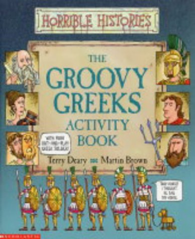 Groovy Greeks Activity Book (Horrible Histories): Terry Deary