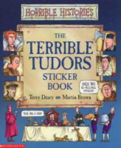 9780439962957: Terrible Tudors Sticker Book (Horrible Histories)