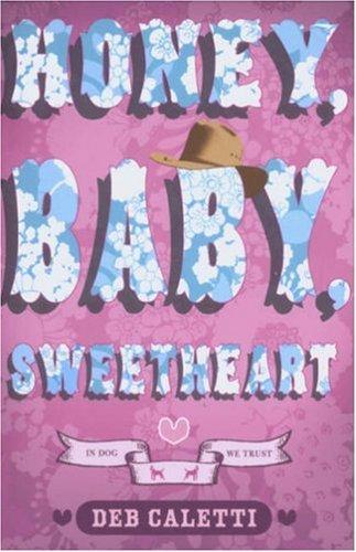 9780439962971: Honey, Baby, Sweetheart