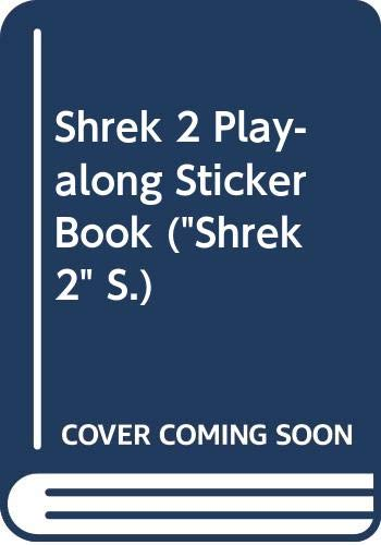 9780439963077: Shrek 2 Play-along Sticker Book