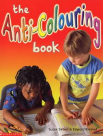 9780439963282: Anti-colouring Book