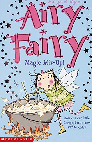 9780439963350: Magic Mix Up! (Airy Fairy)