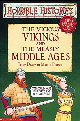 9780439963473: Vicious Vikings AND Measly Middle Ages (Horrible Histories)