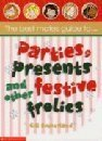 Best Mates' Guide to Parties, Presents and Other Festive Frolics (0439963486) by Sutherland, Gillian