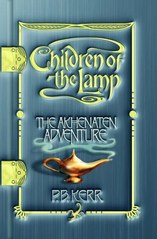 9780439963657: The Akhenaten Adventure (Children of the Lamp)