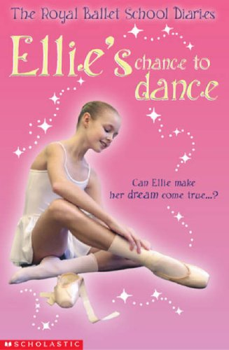 9780439963701: Ellie's Chance to Dance