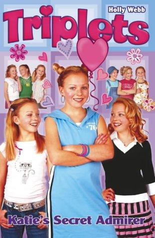 9780439963732: Katie's Secret Admirer (Triplets)