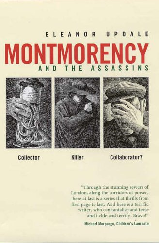 Montmorency and the Assassins ***SIGNED***: Eleanor Updale