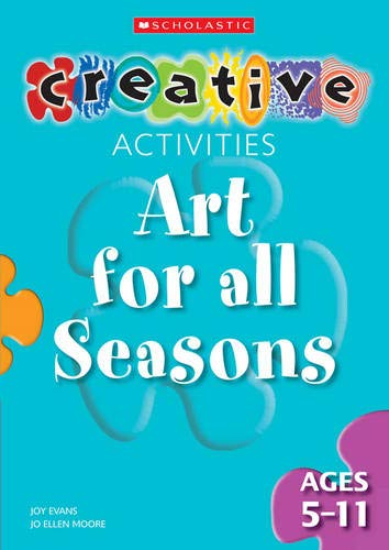 9780439965255: Art for All Seasons - Ages 5-11