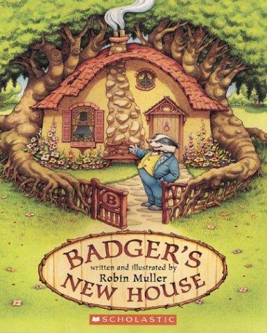 Badger's New House: Robin Muller