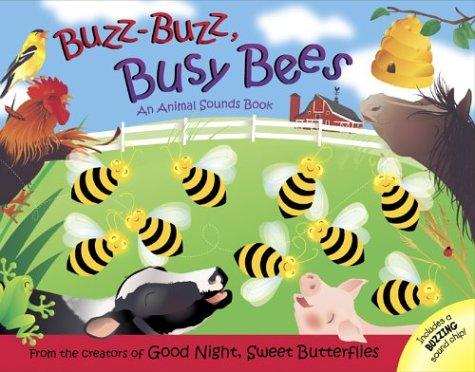 9780439967068: Buzz-Buzz, Busy Bees: An Animal Sounds Book