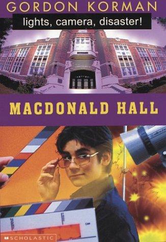 Lights, Camera, Disaster! (Macdonald Hall Goes to Hollywood) (9780439967136) by Korman, Gordon