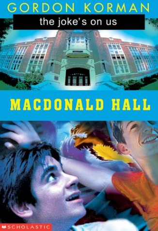 9780439967211: The Joke's on Us (Macdonald Hall)