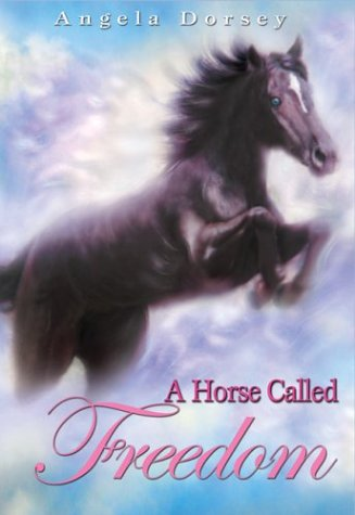 9780439967754: A Horse Called Freedom