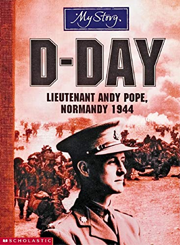 9780439967891: D-Day (My Story)