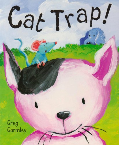 Cat Trap!: Gormley, Greg