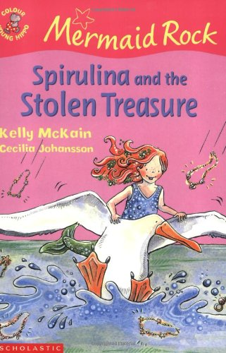 9780439968720: Spirulina and the Stolen Treasure