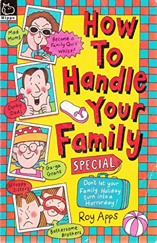 How to Handle Your Family Special: Apps, Roy