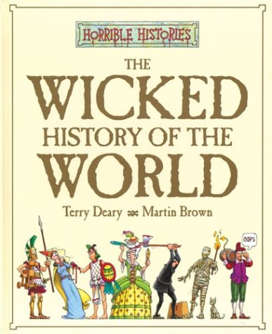 9780439969789: The Wicked History of the World