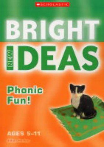 9780439971324: Phonic Fun (New Bright Ideas)