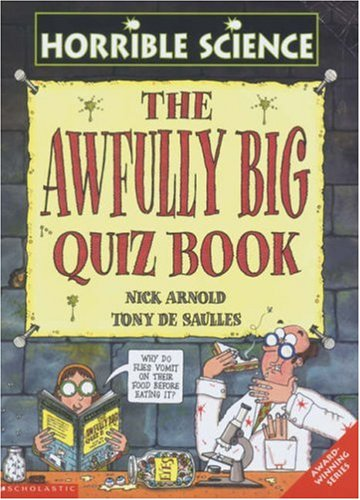 9780439973151: The Awfully Big Quiz Book (Horrible Science)