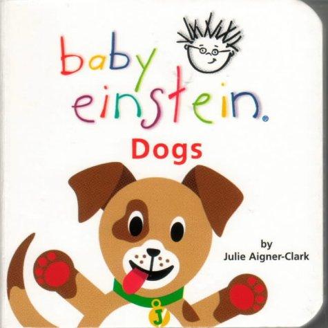 9780439973205: Dogs (Baby Einstein)