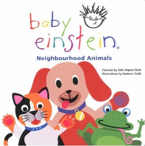 9780439973267: Neighbourhood Animals (Baby Einstein)