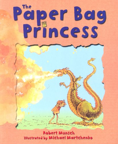 Paper Bag Princess (0439973406) by Munsch, Robert
