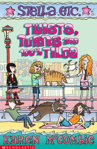 Twists, Turns and 100% Tilda (Stella Etc.): McCombie, Karen; Ge.