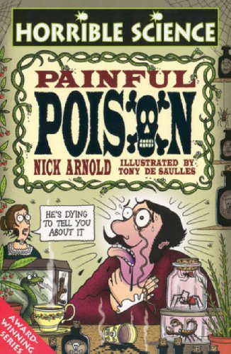 9780439973618: Painful Poison (Horrible Science)