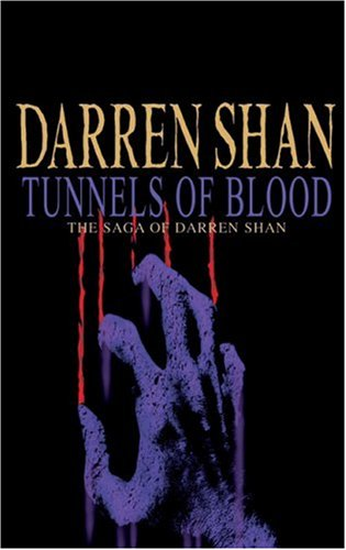 9780439974080: Tunnels of Blood: The Saga of Darren Shan Book 3