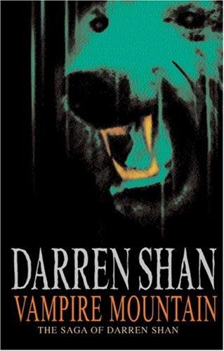 9780439974097: Vampire Mountain - The Saga of Darren Shan Book 4