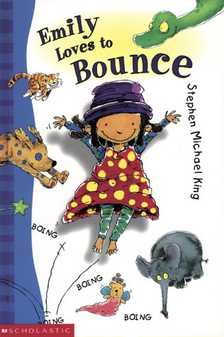 Emily Loves to Bounce: Stephen Michael King