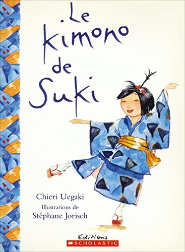 9780439975070: Kimono de Suki Le