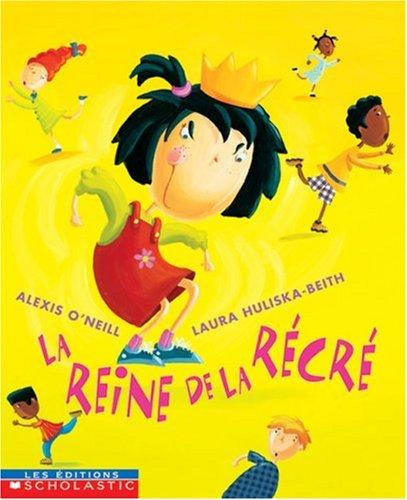 9780439975162: La Reine de La Recre (French Edition)